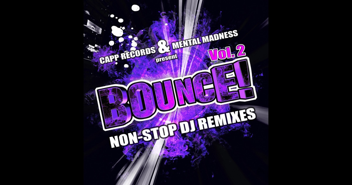 Non stop bounce vol 2 non stop dj mixes best of for Dirty dutch house music