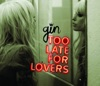 Too Late for Lovers - EP, Gin Wigmore