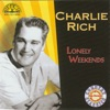 Lonely Weekends, Charlie Rich