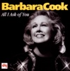All I Ask of You, Barbara Cook