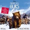 Frère des ours (Bande originale de film) [Version française], Phil Collins & Mark Mancina