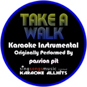 Take a Walk (Originally Performed By Passion Pit) [Instrumental Version]