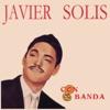 Javier Solis Con Banda, Javier Solis