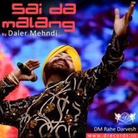Sai Da Malang - Single - Daler Mehndi