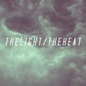 The Light the Heat - EP