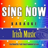 Sing Now Karaoke – Irish Music (Performance Backing Tracks)