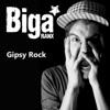 Gipsy Rock - Single, Biga Ranx