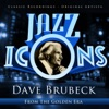 Dave Brubeck - Jazz Icons from the Golden Era ジャケット写真