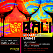 Bali Relaxation Lounge (Music for Mind, Body & Soul)