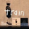 Drops of Jupiter / My Private Nation, Train