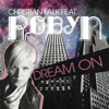 Dream On - EP, Christian Falk & Robyn