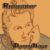 Remember Danny Kaye, Danny Kaye