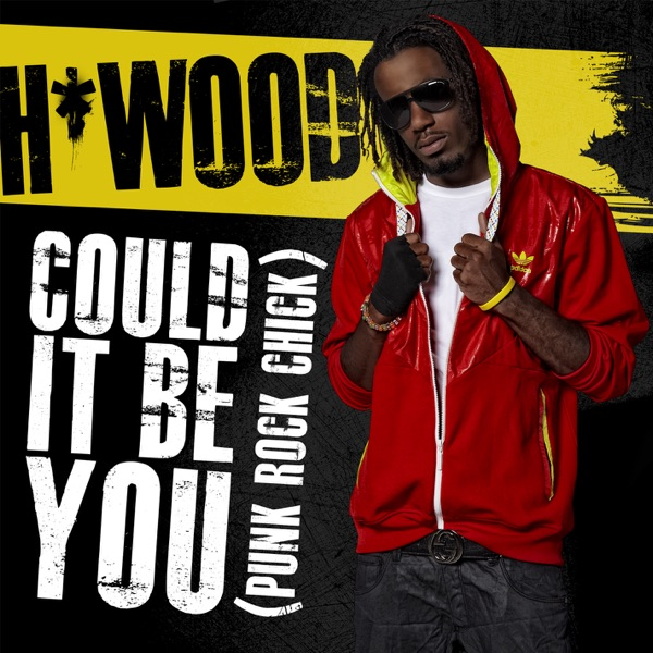 Could It Be You Punk Rock Chick - EP HWood CD cover