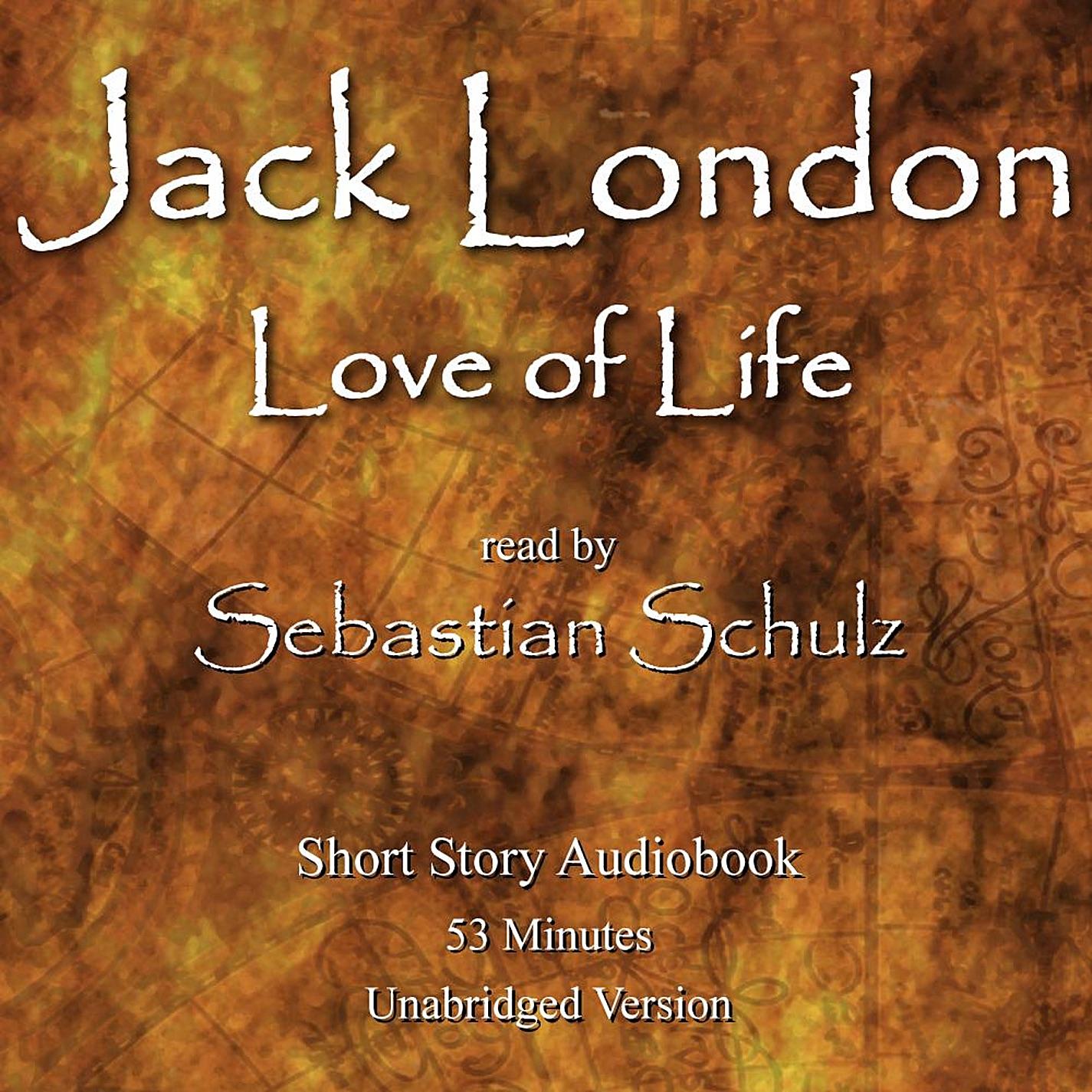 Джек лондон любовь к жизни аудиокнига слушать онлайн