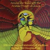 Around the World With the Aramaic Prayer of Jesus