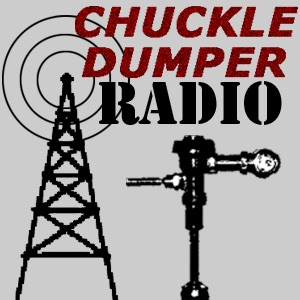 ChuckleDumper Radio with Jack and Brian