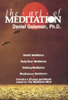 The Art of Meditation (Original Staging Nonfiction) - Daniel Goleman, Ph.D.