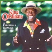 A Christmas Blessing - King Obstinate