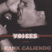 Make the Voices Stop - The FrankCaliendo.com CD