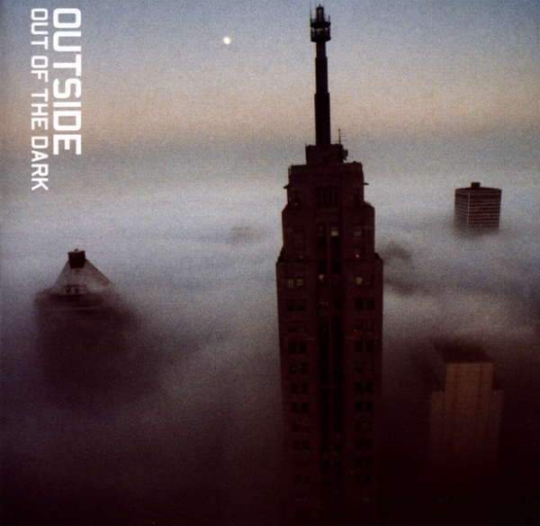 Out of the Dark Outside CD cover