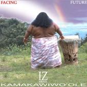 Facing Future - Israel Kamakawiwo'ole