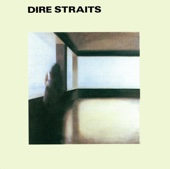 Dire Straits - Dire Straits (Remastered) artwork