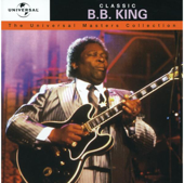 The Universal Masters Collection: Classic B.B. King