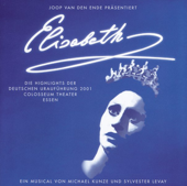 Elisabeth - Highlights (Original German Cast)