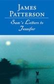 Sam's Letters to Jennifer (Unabridged) - James Patterson Cover Art