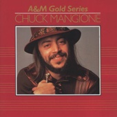 A&M Gold Series: Chuck Mangione