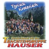 Typisch Tirolerisch