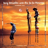 Izzy Stradlin and the Ju Ju Hounds - Izzy Stradlin & The Ju Ju Hounds, Izzy Stradlin & The Ju Ju Hounds