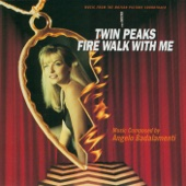 Twin Peaks: Fire Walk With Me (Soundtrack from the Motion Picture)