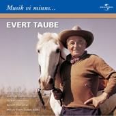 Musik vi minns: Evert Taube