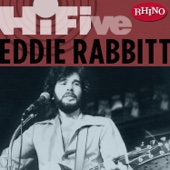 Rhino Hi-Five: Eddie Rabbit - EP