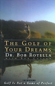 The Golf of Your Dreams (Abridged Nonfiction)