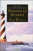 True Believer (Unabridged) - Nicholas Sparks Cover Art