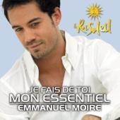 Je Fais De Toi Mon Essentiel - Emmanuel Moire