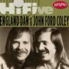 It's Sad to Belong (Single Version) - England Dan Seals & John Ford Coley