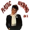Ça plane pour moi - Plastic Bertrand