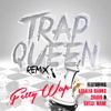 Trap Queen (feat. Azealia Banks, Quavo & Gucci Mane)