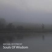 Souls of Wisdom - Michal Bystrický