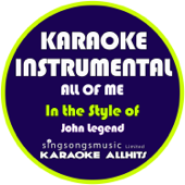 Download Karaoke All Hits - All of Me (In the Style of John Legend) [Karaoke Instrumental Version]
