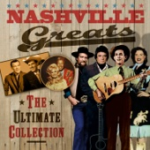Nashville Greats - The Ultimate Collection