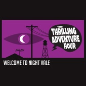 Thrilling Adventure Hour & Welcome to Night Vale Live in San Diego
