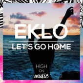 Let's Go Home - Eklo