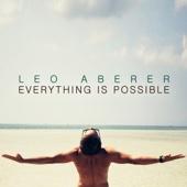 Everything Is Possible (Radio Edit) - Leo Aberer