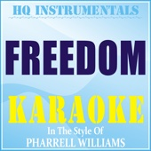 Ouça online e Baixe GRÁTIS [Download]: Freedom (Instrumental / Karaoke Version) [In the Style of Pharrell Williams] MP3