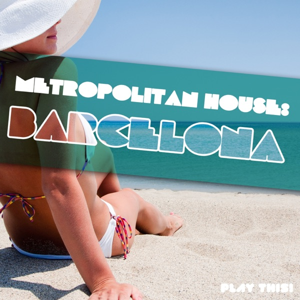 Metropolitan House Barcelona Various Artists CD cover