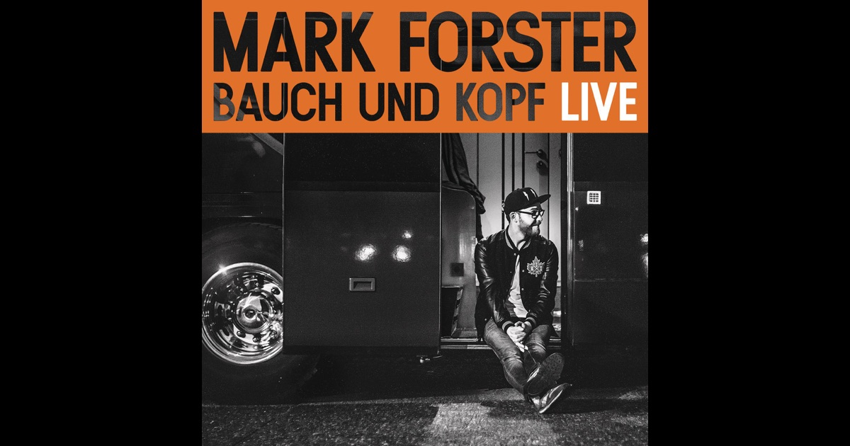 mark forster bauch und kopf album